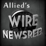 Allied's Wire NewsReel